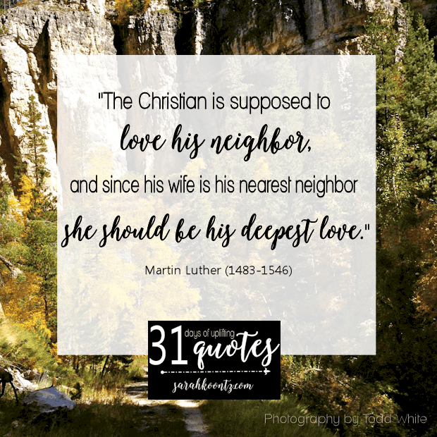 One Month Before Wedding Quotes: Martin Luther On Marriage: 7 Quotes In 7 Days