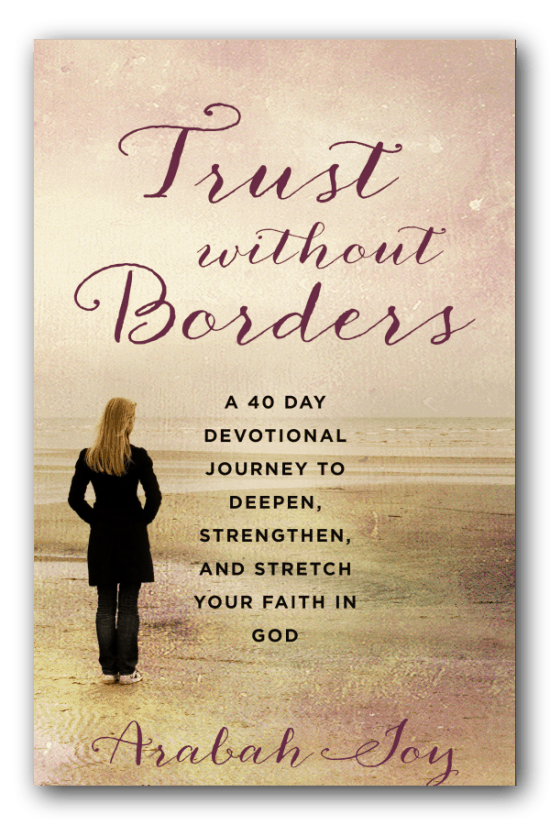 "Arabah Joy's book entitled ""Trust without Borders"" is filled with powerful stories that direct our attention to an even more powerful God. Arabah's book shows us that we can trust God's intentions, and when we learn to do that the spark of faith becomes a flame."