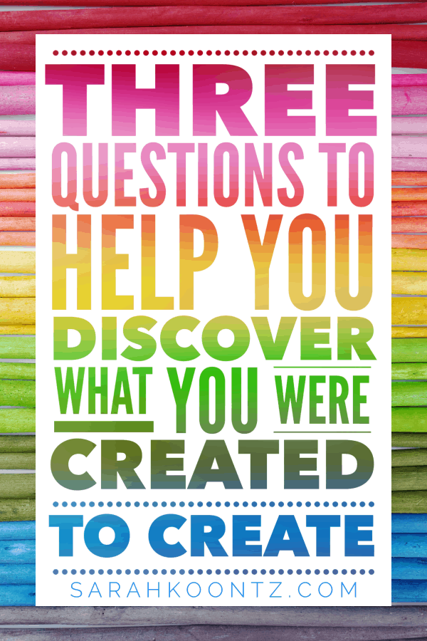 Your answer to these three questions will unleash the artist hiding within your soul and help you will discover what you were created to create. Christian | Woman | Encouragement | Prayer | Bible | Hope | Truth | Verses | Quotes | Study | Reading | Women Inspired | Healing | Faith
