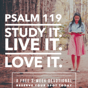 Psalm 119 Free Bible Study with Living by Design Ministries and Sarah Koontz