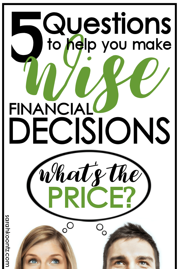 Finances are important.  They matter to God.  And He hasn't left us to navigate the big financial decisions of life alone. Here are 5 questions my husband and I ask ourselves before all our big financial decisions. These simple questions have become a financial lifeline for us in stressful times and protect us from making decisions we would later regret.