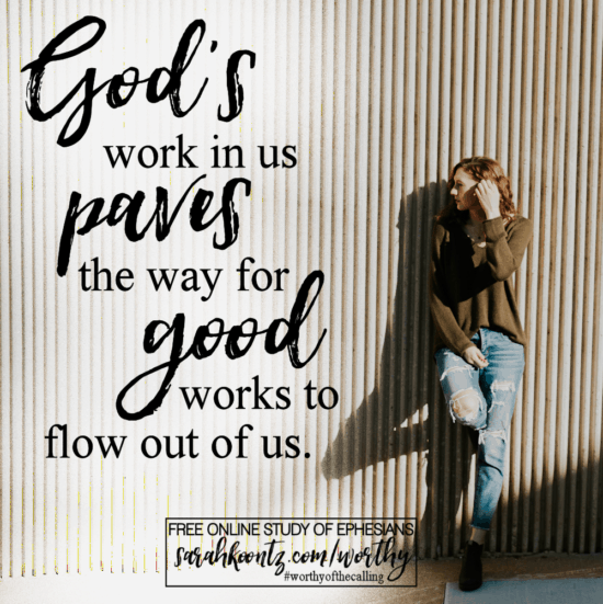 Free Online Bible Study + How God's Work Empowers Our Walk