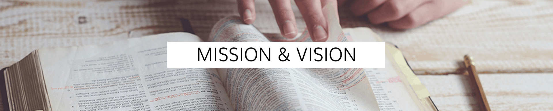 Ministry Mission & Vision