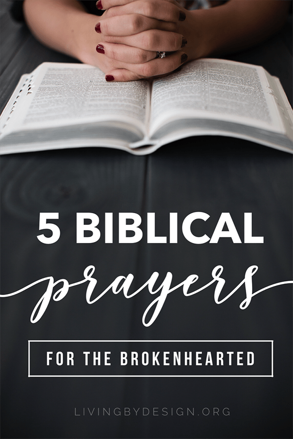 When we are brokenhearted, it's easy to turn a cold shoulder to the God of all comfort. This article offers five Biblical prayers for the one whose heart has been shattered. It speaks from a season of deep grief and loss in my own life and offers hope to those who mourn. #grief #loss #prayer