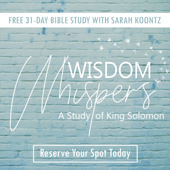 Wisdom Whispers Free Bible Study with Sarah Koontz