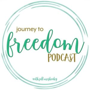 journey to freedom podcast performance-based acceptance