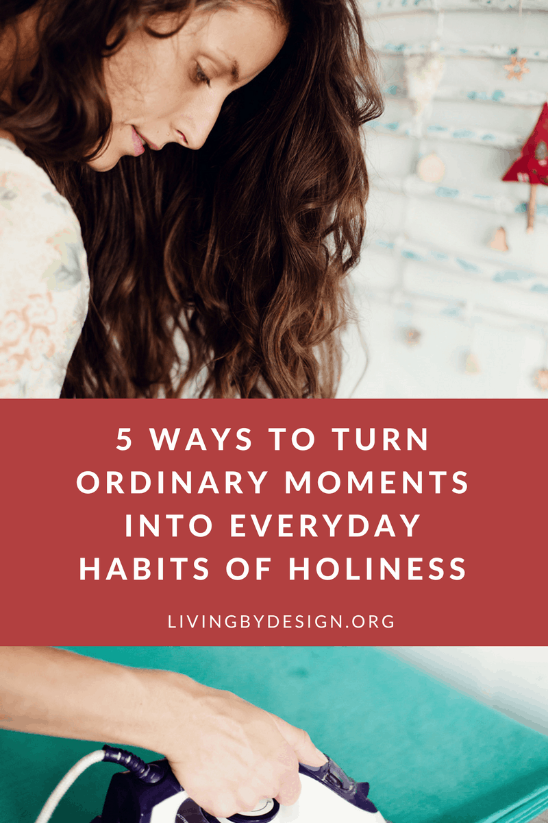 On a journey toward a more mindful use of my minutes, I began to view the spiritual disciplines as everyday habits for holiness. Regular prayer, immersion in the Words of Scripture, meditation on its Truth, and the recognition that God is part of everything we do are not unattainable goals.