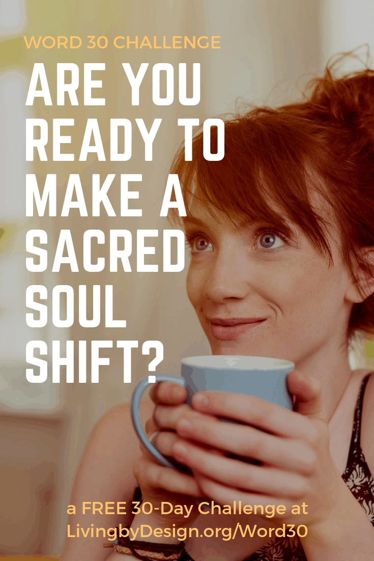 Are you ready to make a sacred soul shift | free word30 challenge