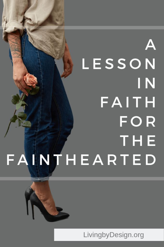 A lesson in faith for the fainthearted: loving others