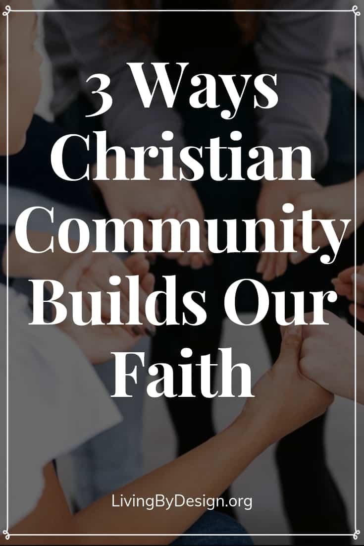 There's such a delicate place in our hearts that desires connection with others. A place deep within our souls that craves connection. It's part of who we are as image bearers of the One True God, because God Himself is a God of community. Discover 3 ways community builds our faith.