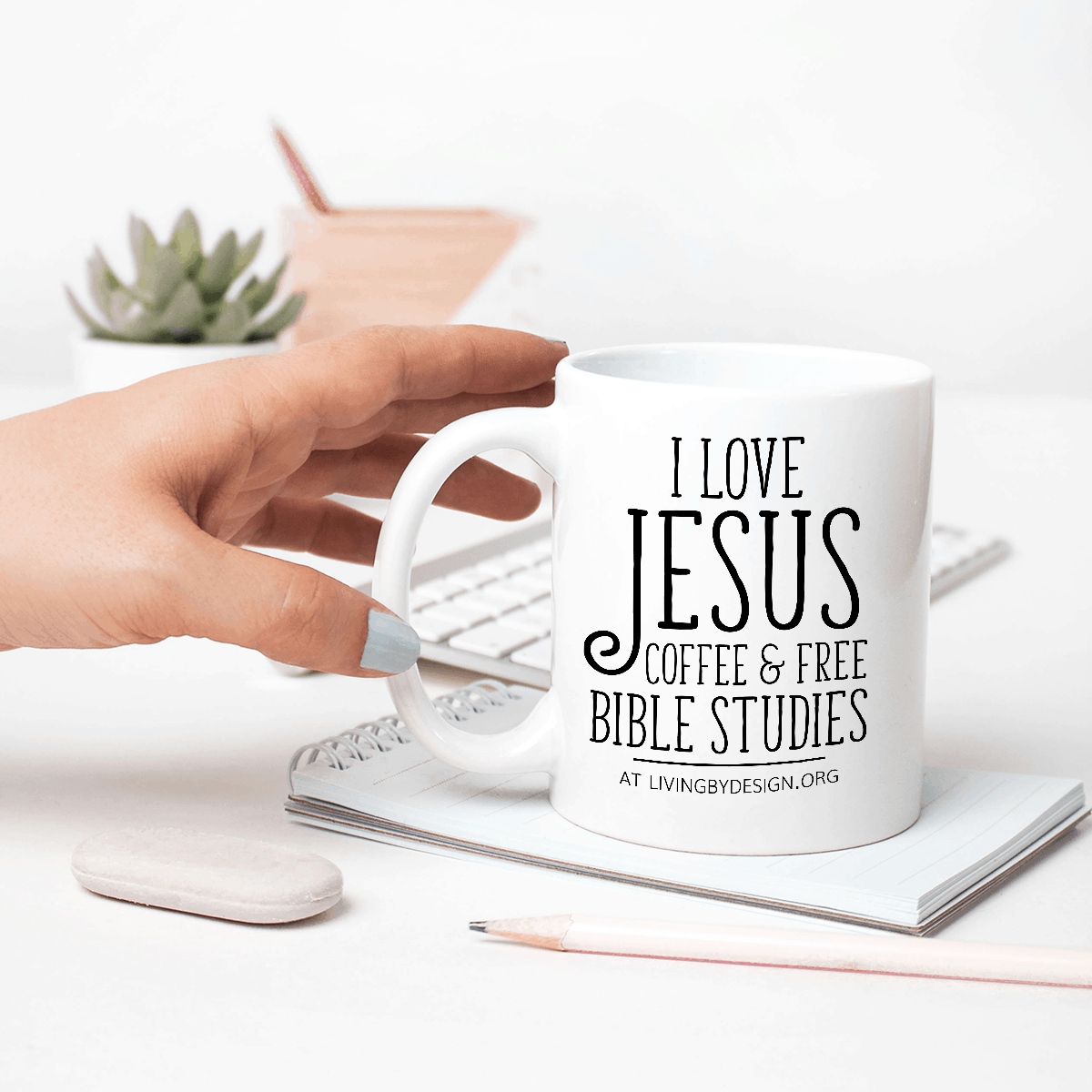 Mug on a Mission Fundraiser for Living by Design Ministries | I Love Jesus, Coffee, & Bible Study Mug