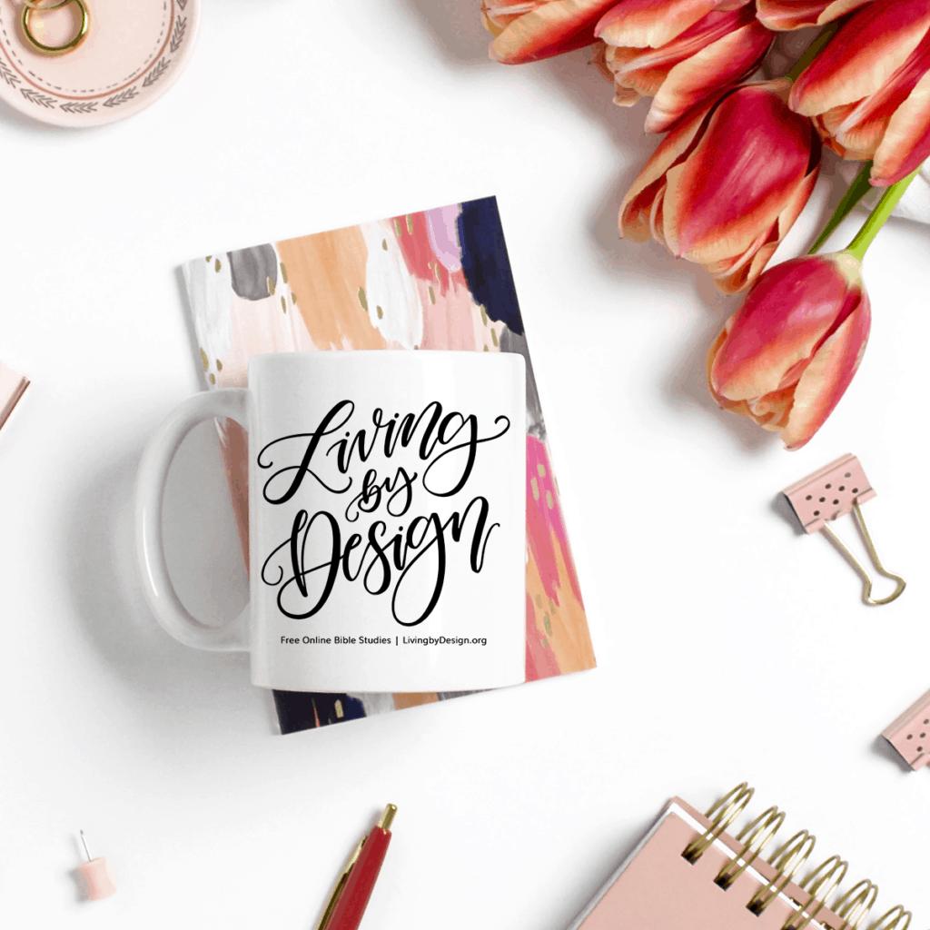 Mug on a Mission Fundraiser for Living by Design Ministries | Living by DesignMug