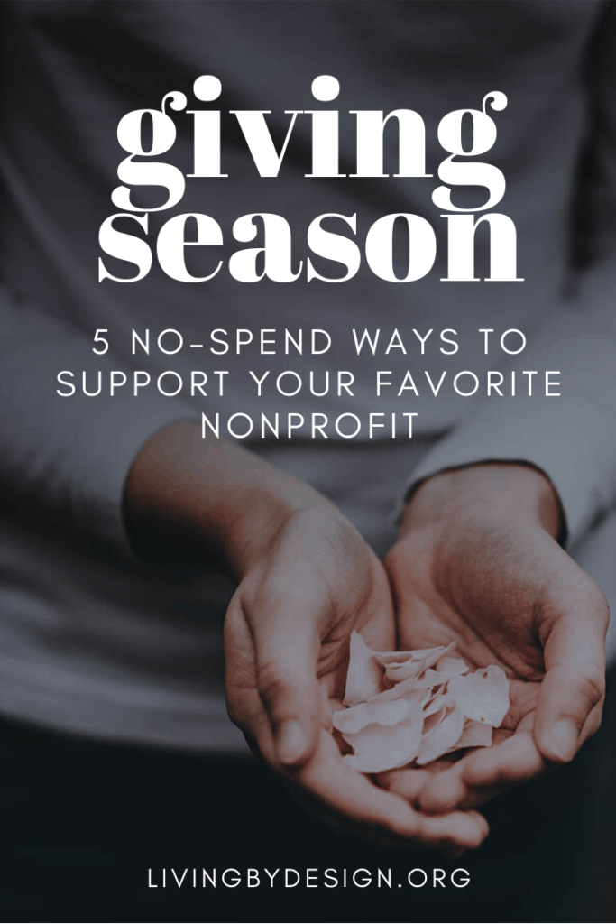 Giving Season: Five Simple No-Spend Ways to Support the Causes that Matter Most to You