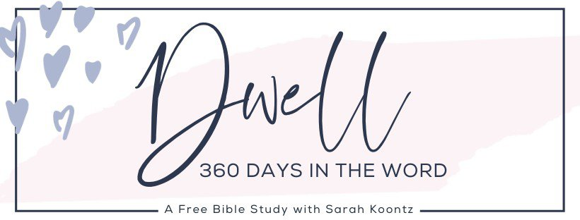 Dwell360 | A Free Bible Study from Living by Design Ministries - You are invited to Dwell in God's Word with us in the Upcoming Year!