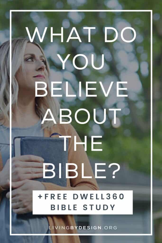 A great way to discover what you believe about the Bible is to spend time reading what the Bible says about itself. If you've never dedicated yourself to the study of God's Word, I invite you to join us for the DWELL360 Bible study. I wrote this study to help my fellow Christians experience the power of God's Word in their daily lives. #Dwell360Study #christian #biblestudy