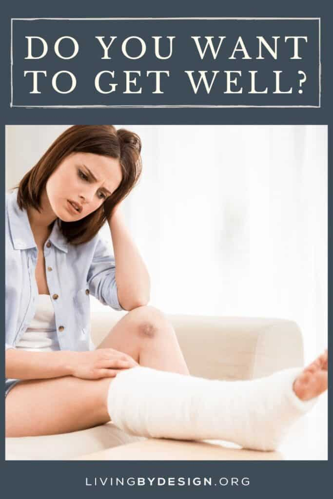 Do You Want to Get Well Pinnable 2