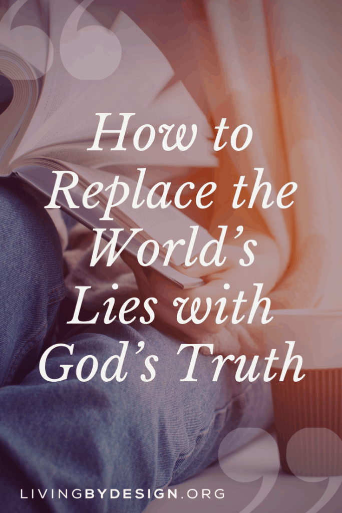 As we commit to the process of renewing our minds, the world's truth will be replaced with God's truth and our thought life will be transformed. When we catch ourselves thinking a false truth, we need to remind ourselves of God's truth. This will need to be repeated day-after-day until we have adopted His truth, know His truth, and have replaced the world's lies with His truth.