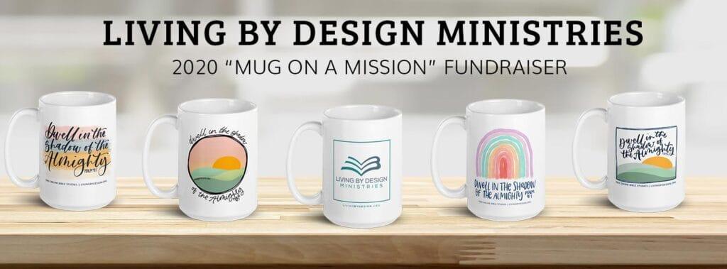mug on a mission 2020 mug designs | pay it forward