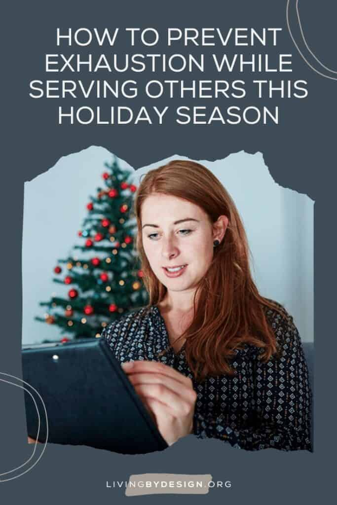 Here are five simple steps that are helping me rediscover the joy of service this holiday season! I pray that these simple steps will help you prevent stress from stealing your holiday joy as a servant of Christ. When we actively prevent exhaustion while serving others, the holiday season can indeed be the most wonderful time of the year!