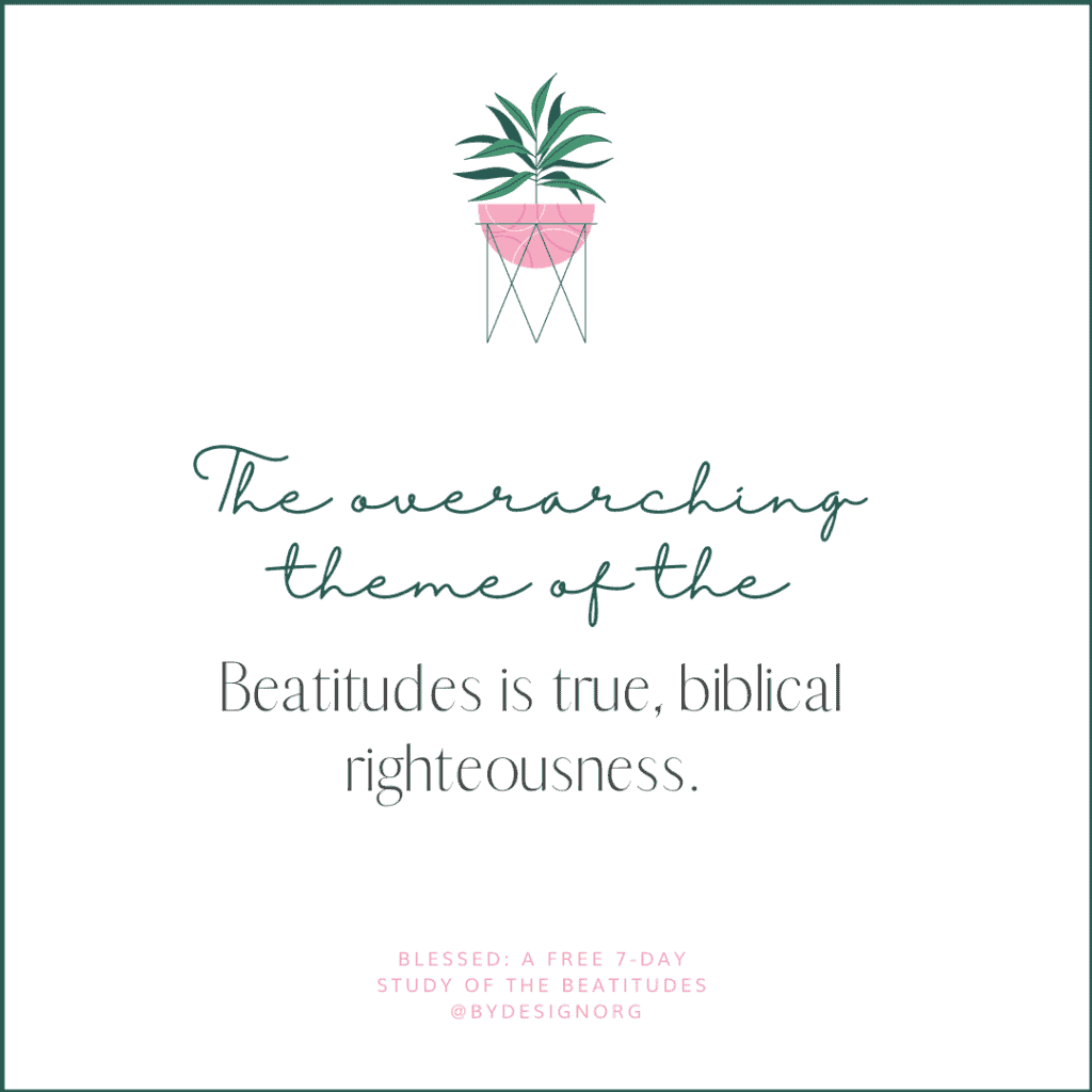 Day 5 Quote Graphic - Free Beatitudes Study | A 7-Day Digital Bible Study with Sarah Koontz