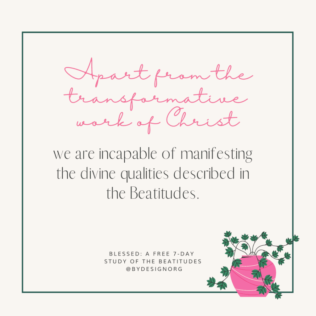 Day 6 Quote Graphic - Free Beatitudes Study | A 7-Day Digital Bible Study with Sarah Koontz