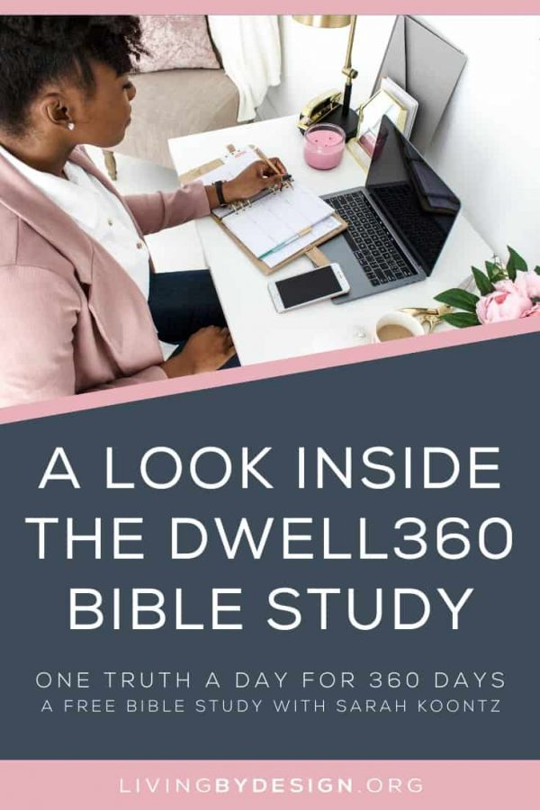 A Look Inside the DWELL360 Study | A Free Bible Study with Sarah Koontz